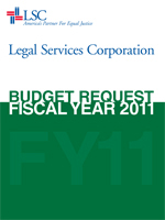 Download LSC's FY 2011 budget request.