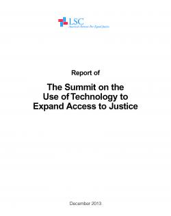 Report of The Summit on the Use of Technology to Expand Access to Justice