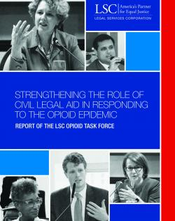 Strengthening the role of civil legal aid in responding to the opioid episdemic